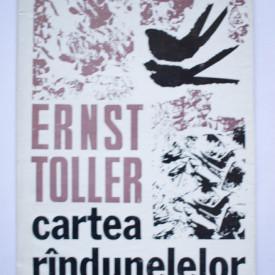 Ernst Toller - Cartea randunelelor