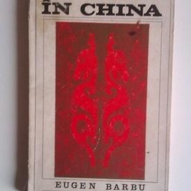 Eugen Barbu - Jurnal in China