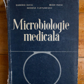 Eugenia Duca, Mihai Duca, George Furtunescu - Microbiologie medicala (editie hardcover)