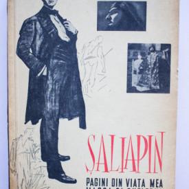 F. I. Saliapin - Pagini din viata mea. Masca si sufletul