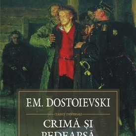F.M. Dostoievski - Crima si pedeapsa (editie hardcover)