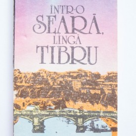 Federigo Tozzi - Intr-o seara, langa Tibru (povestiri)