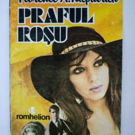 Florence A. Kilpatrick - Praful rosu. O aventura romantica in Africa de Est