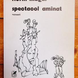 Florin Mugur - Spectacol amanat (versuri)