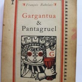 Francois Rabelais - Gargantua & Pantagruel