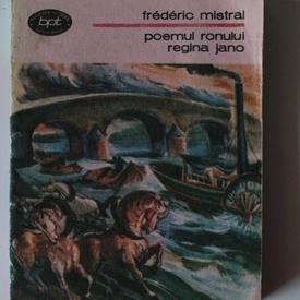 Frederic Mistral - Poemul Ronului. Regina Jano