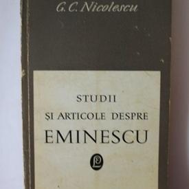 G. C. Nicolescu - Studii si articole despre Eminescu