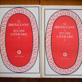 G. Ibraileanu - Studii literare (2 vol.)