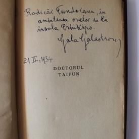 Gala Galaction - Dr. Taifun (editie hardcover, frumos relegata, cu autograf pentru sora lui Benjamin Fundoianu)