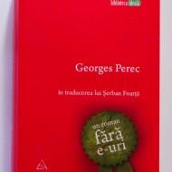 Georges Perec - Disparitia. Un roman fara e-uri