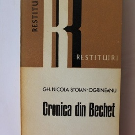Gheorghe Nicola Stoian-Ogrineanu - Cronica din Bechet