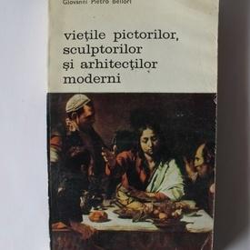 Giovanni Pietro Bellori - Vietile pictorilor, sculptorilor si arhitectilor moderni