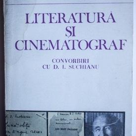 Grid Modorcea - Literatura si cinema. Convorbiri cu D.I. Suchianu