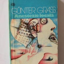 Gunter Grass - Anestezie locala