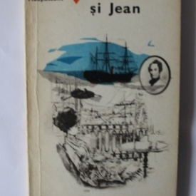 Guy de Maupassant - Pierre si Jean