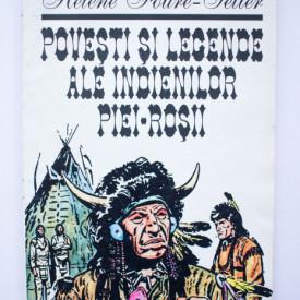 Helene Foure-Selter - Povesti si legende ale indienilor piei-rosii