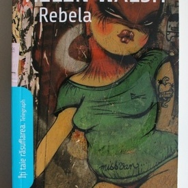 Helene Walsh - Rebela