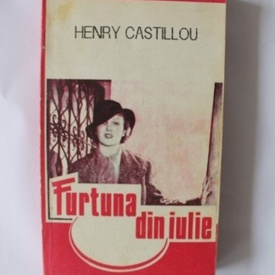 Henry Castillou - Furtuna din iulie