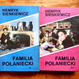 Henryk Sienkiewicz - Familia Polaniecki (2 vol.)