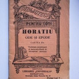 Horatiu - Ode si epode (cartea a II-a) (editie interbelica)