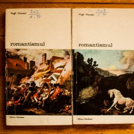 Hugh Honour - Romantismul (2 vol.)