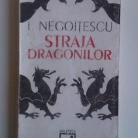 I. Negoitescu - Straja dragonilor