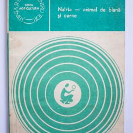I. Petrescu - Nutria - animal de blana si carne