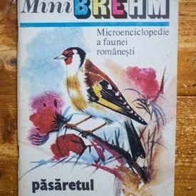 I. Simionescu - MiniBrehm. Microenciclopedie a faunei romanesti. Pasaretul