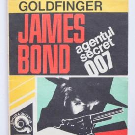 Ian Fleming - Goldfinger. James Bond - agentul secret 007