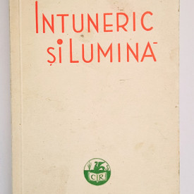 Ioan Al. Bratescu Voinesti - Intuneric si lumina. Schite si nuvele (editie interbelica)