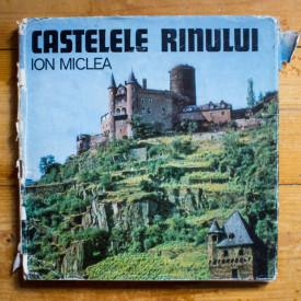 Ioan Miclea - Castelele Rinului (editie hardcover)