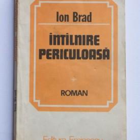 Ion Brad - Intalnire periculoasa
