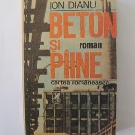 Ion Dianu - Beton si paine