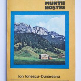 Ion Ionescu-Dunareanu - Piatra Craiului (colectia Muntii nostri)