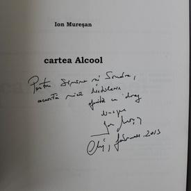 Ion Muresan - Cartea Alcool (cu autograf)