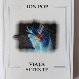 Ion Pop - Viata si texte