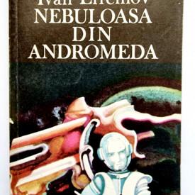 Ivan Efremov - Nebuloasa din Andromeda