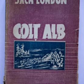 Jack London - Colt Alb (editie interbelica)