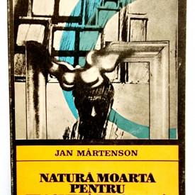 Jan Martenson - Natura moarta pentru flasneta mecanica