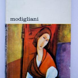 Jean-Paul Crespelle - Modigliani (Iubirile, prieteniile, opera)
