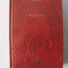 John Fowles - Magicianul (editie hardcover)