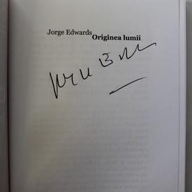 Jorge Edwards - Originea lumii (cu autograf simplu)