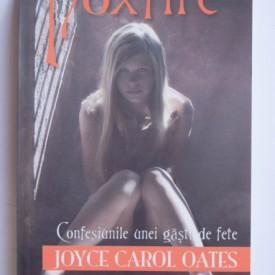 Joyce Carol Oates - Foxfire