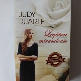 Judy Duarte - Legaturi miraculoase