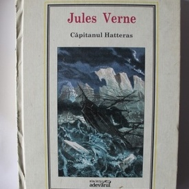 Jules Verne - Capitanul Hatteras (editie hardcover)