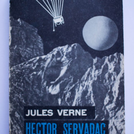 Jules Verne - Hector Servadac. Calatorii si aventuri in lumea solara