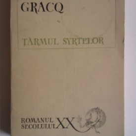 Julien Gracq - Tarmul Syrtelor