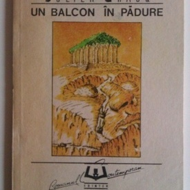 Julien Gracq - Un balcon in padure