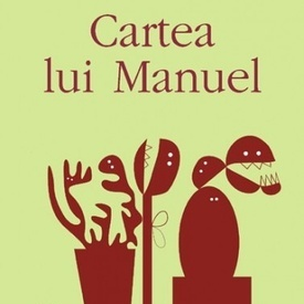 Julio Cortazar - Cartea lui Manuel
