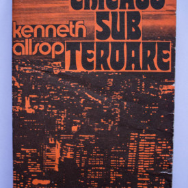 Kenneth Allsop - Chicago sub teroare